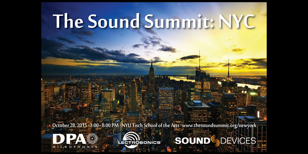 SoundSummit-New York 2015 with Lectrosonics, DPA and Sound Devices