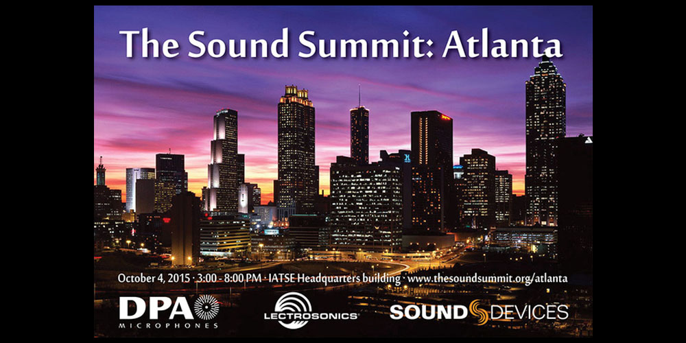 Sound Summit with DPA, Sound Devices and Lectrosonics 2015
